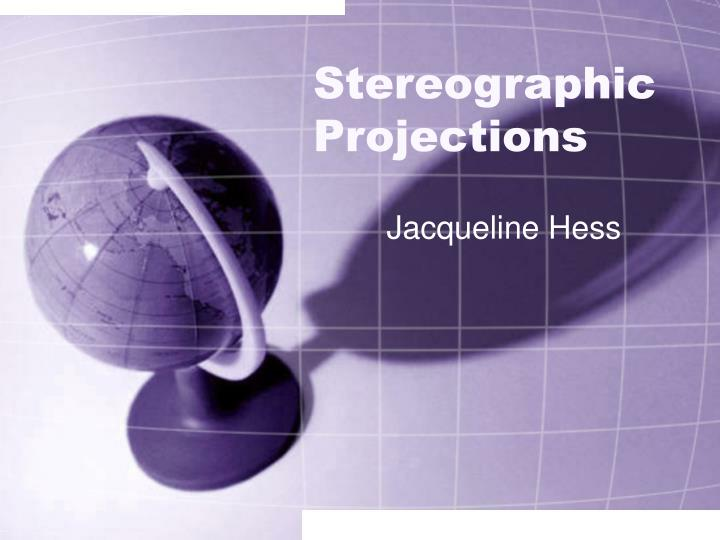 stereographic projections n.