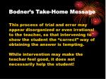 bodner s take home message