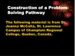 construction of a problem solving pathway