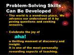 problem solving skills can be developed