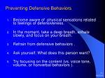 preventing defensive behaviors