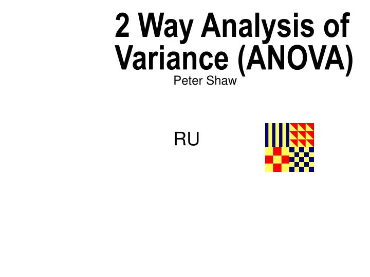 2 way analysis of variance anova n.