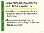 converting receivables to cash before maturity