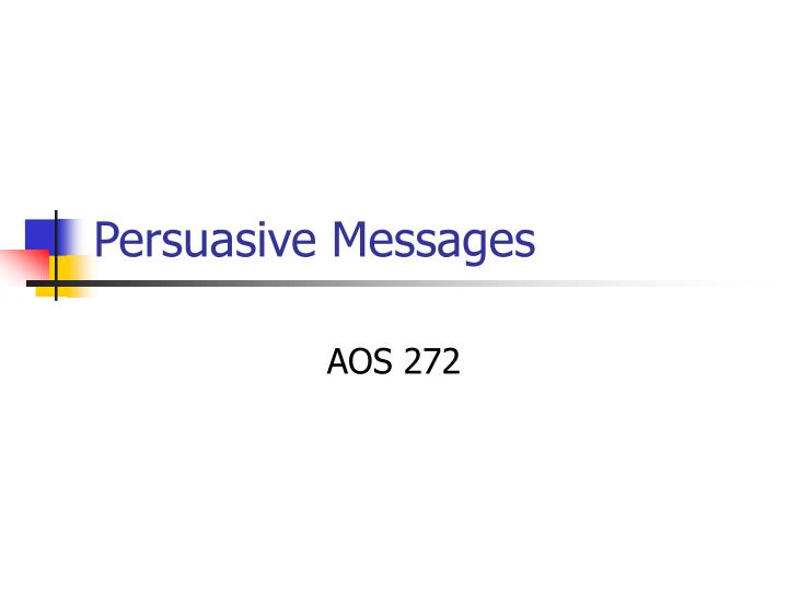 persuasive messages n.