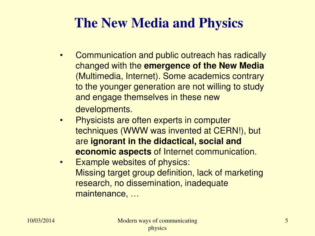 The New Media and Physics