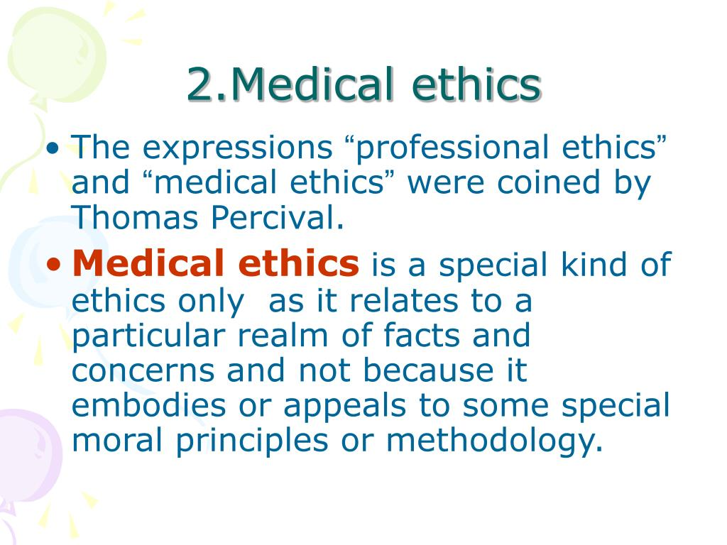 2.Medical ethics