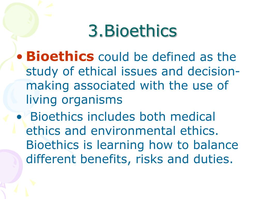 3.Bioethics