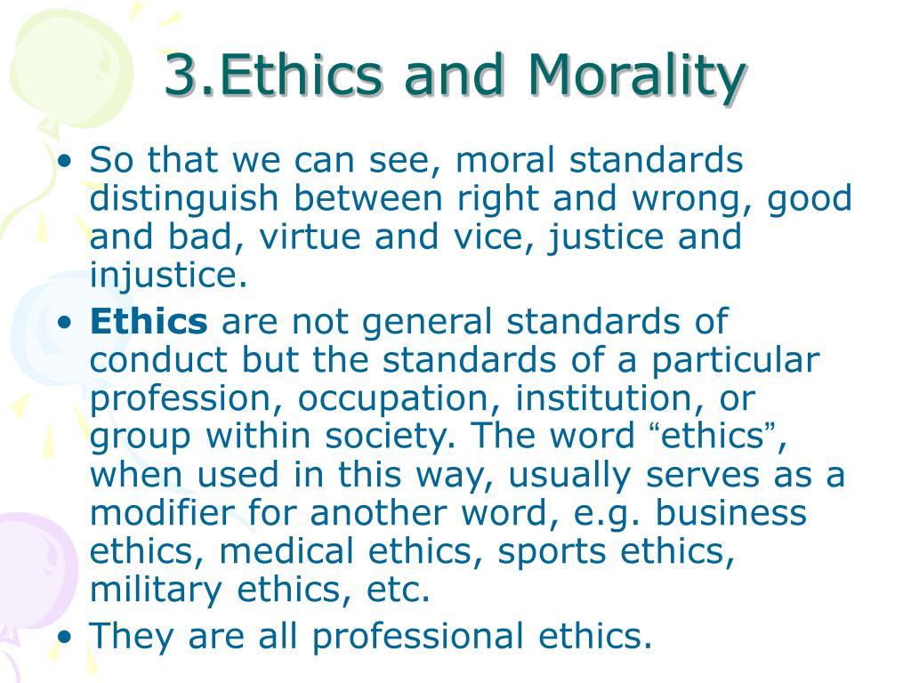 3.Ethics and Morality