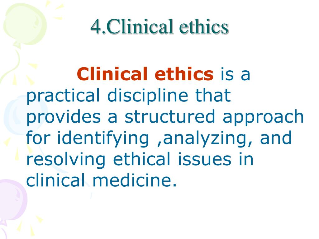 4.Clinical ethics