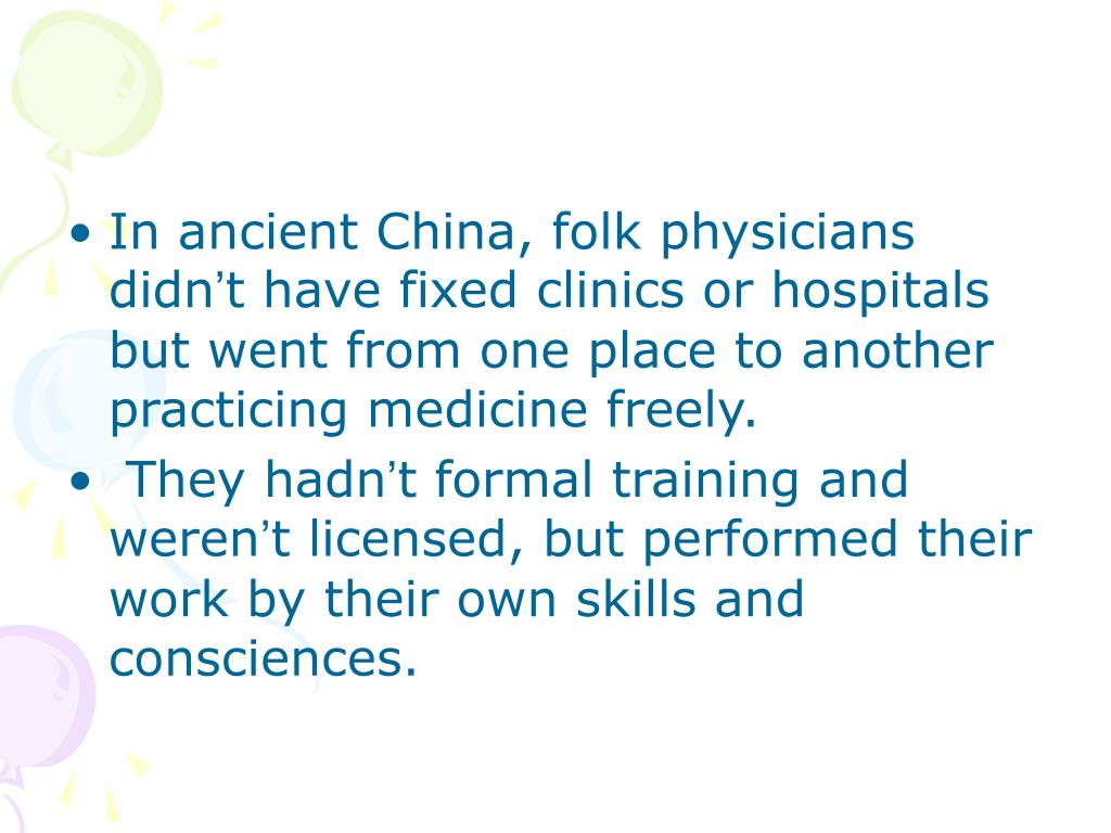 In ancient China, folk physicians didn
