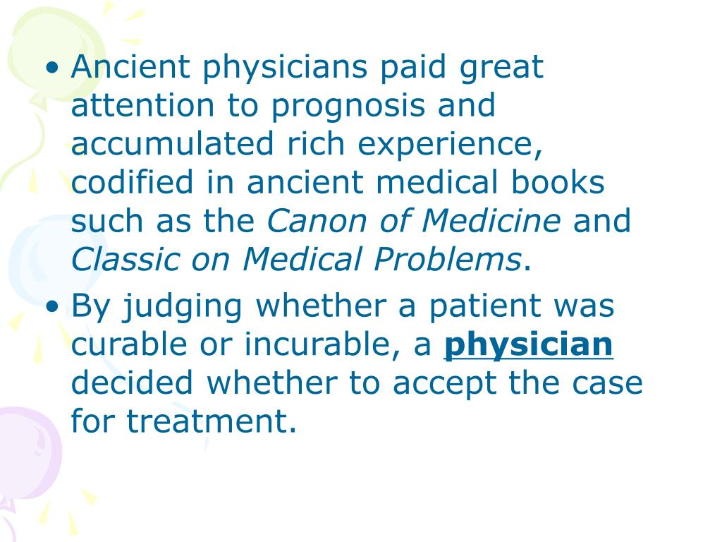 Ancient physicians paid great attention to prognosis and accumulated rich experience, codified in ancient medical books such as the