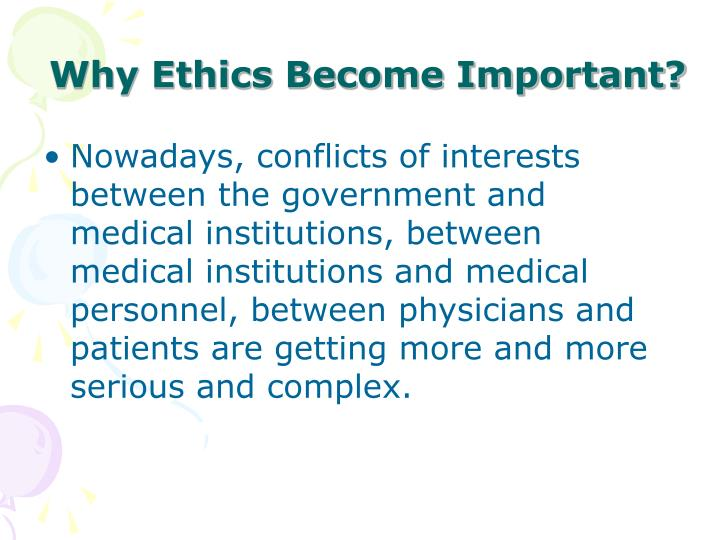 Why Ethics Become Important?