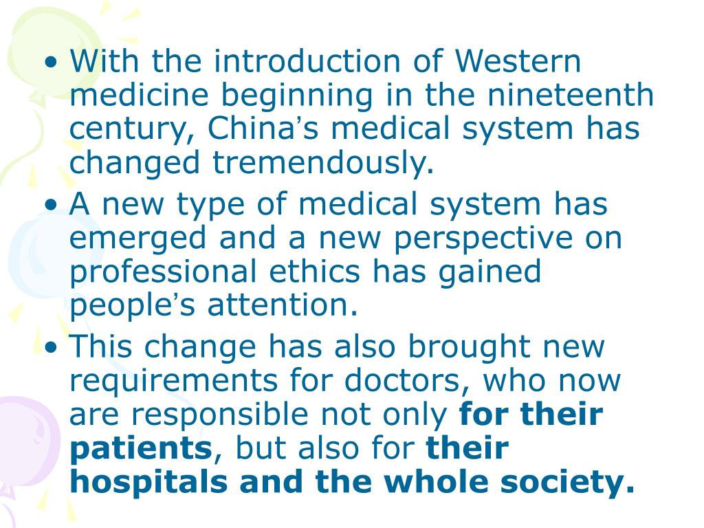 With the introduction of Western medicine beginning in the nineteenth century, China