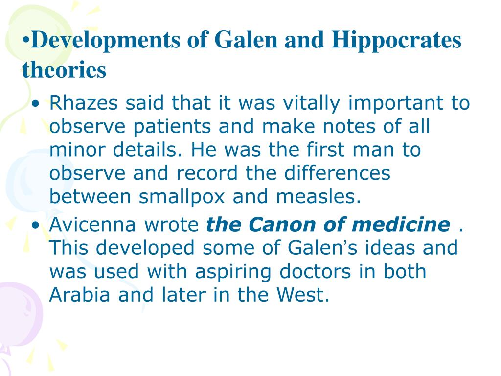 Developments of Galen and Hippocrates theories