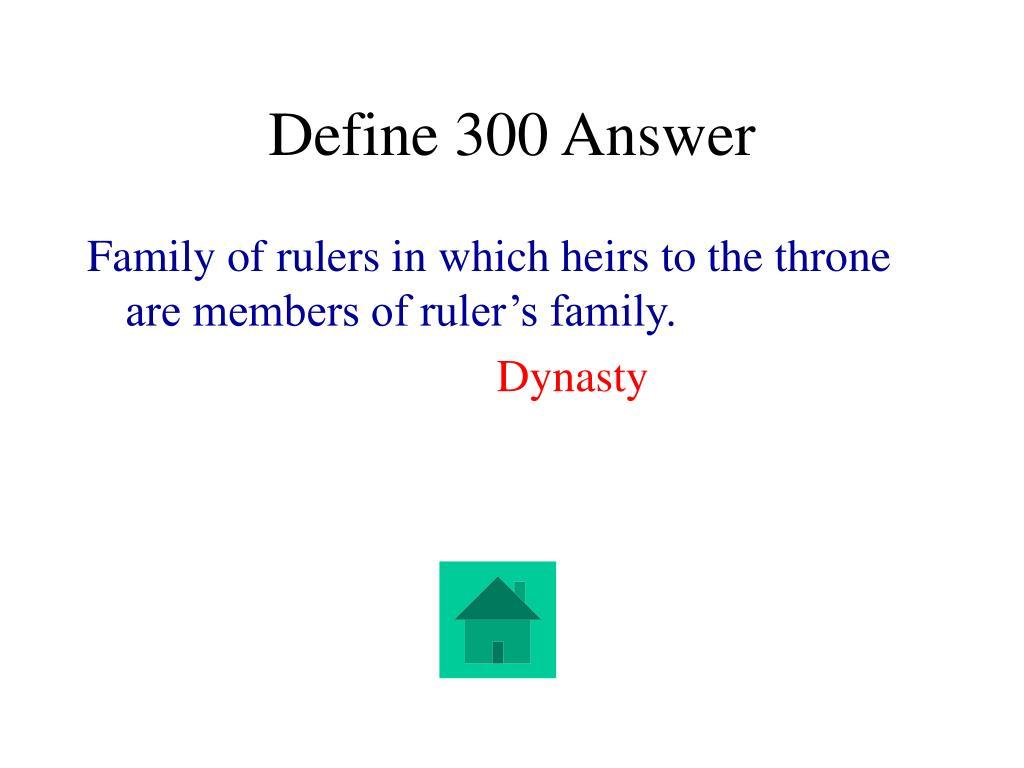 Define 300 Answer