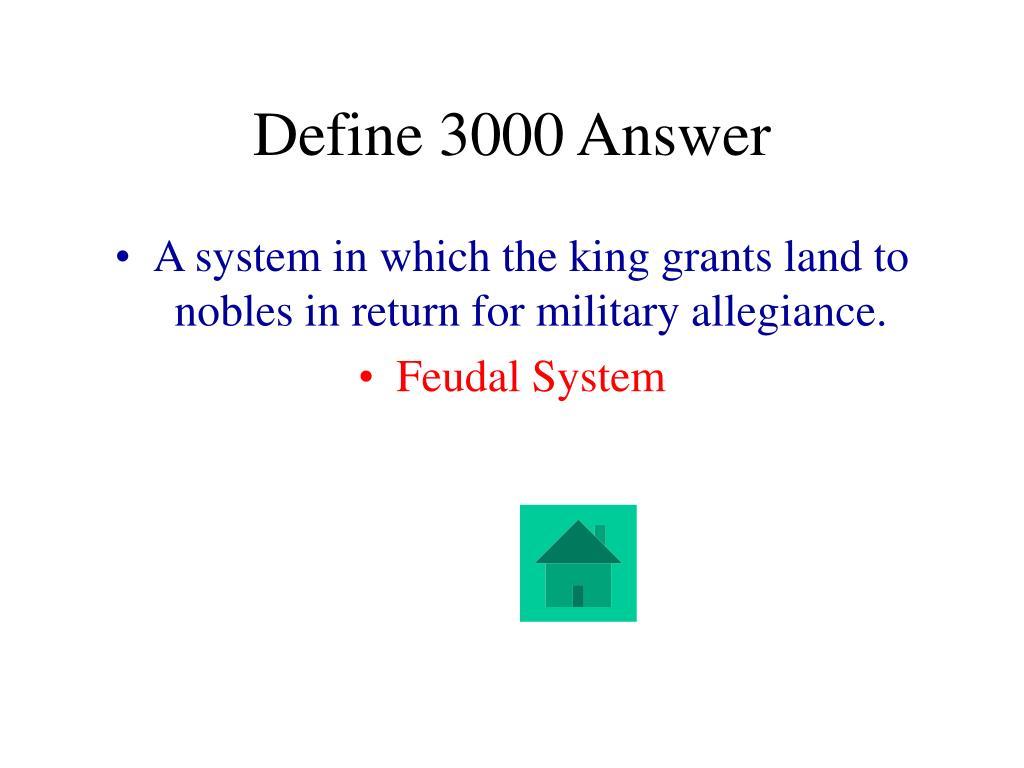 Define 3000 Answer