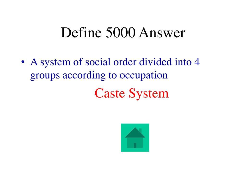 Define 5000 Answer