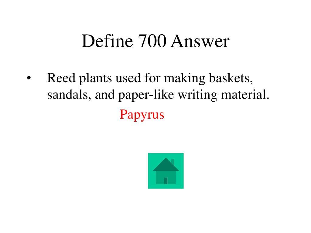 Define 700 Answer