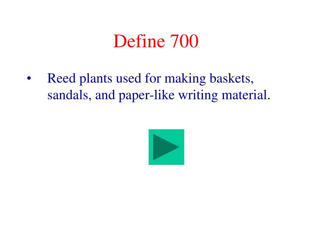 Define 700