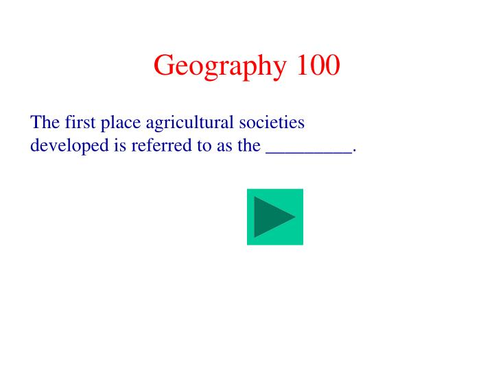 Geography 100