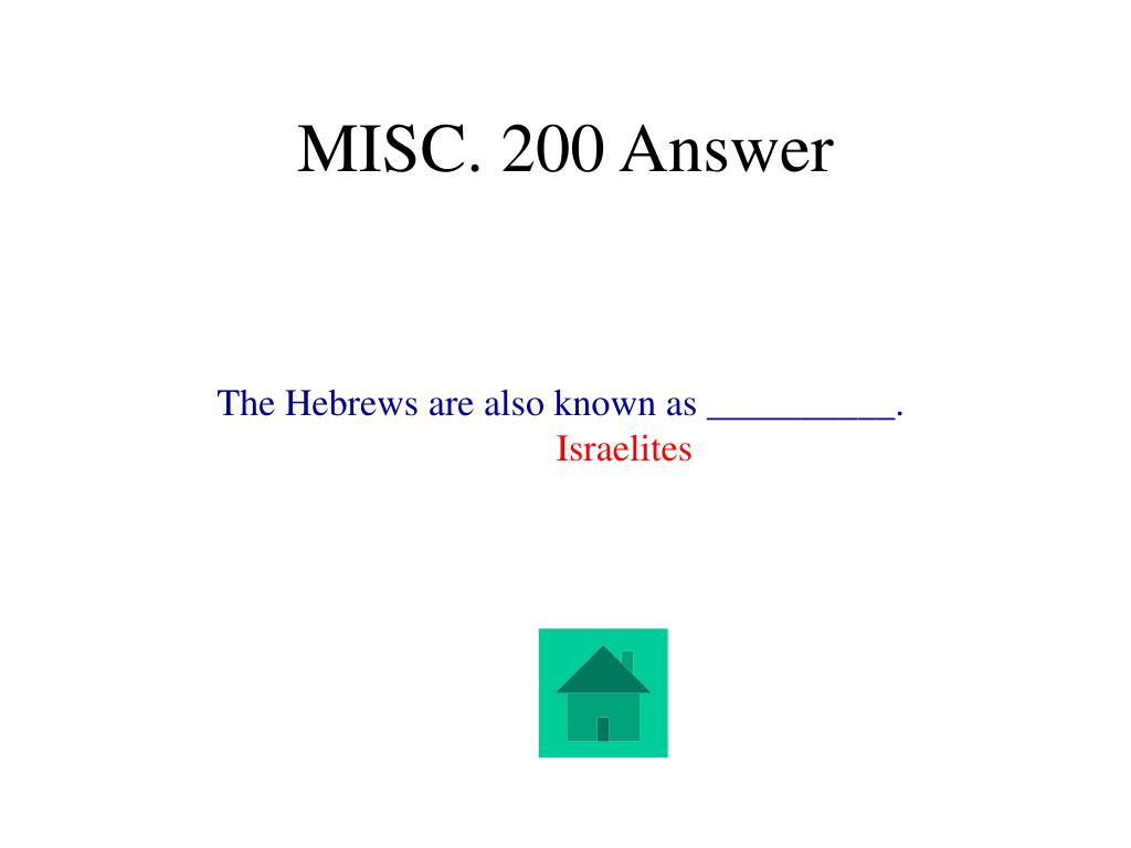 MISC. 200 Answer
