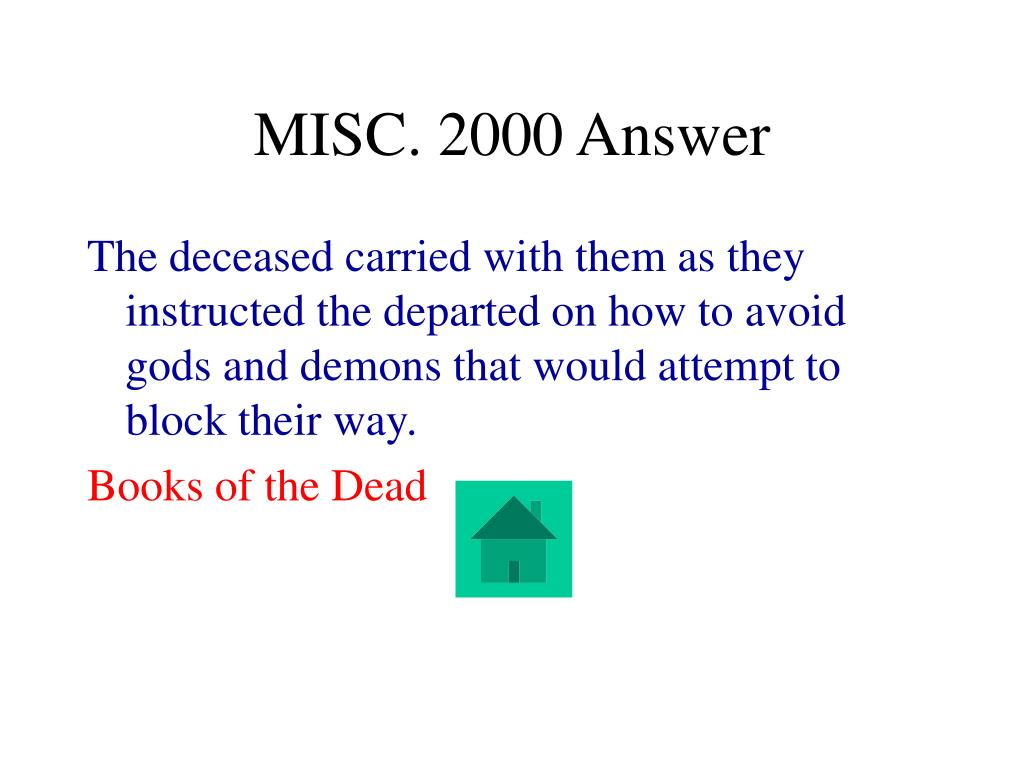 MISC. 2000 Answer
