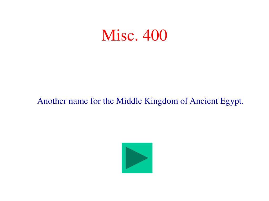Misc. 400