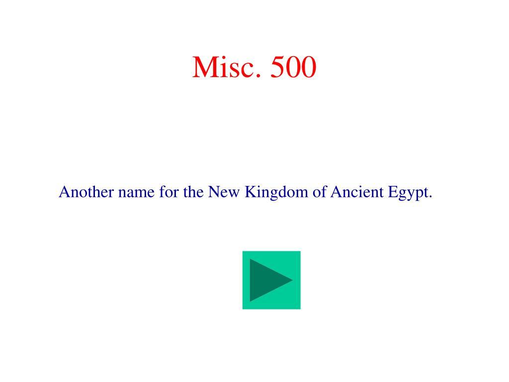 Misc. 500