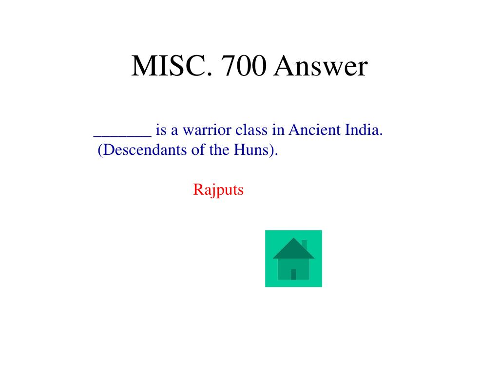 MISC. 700 Answer