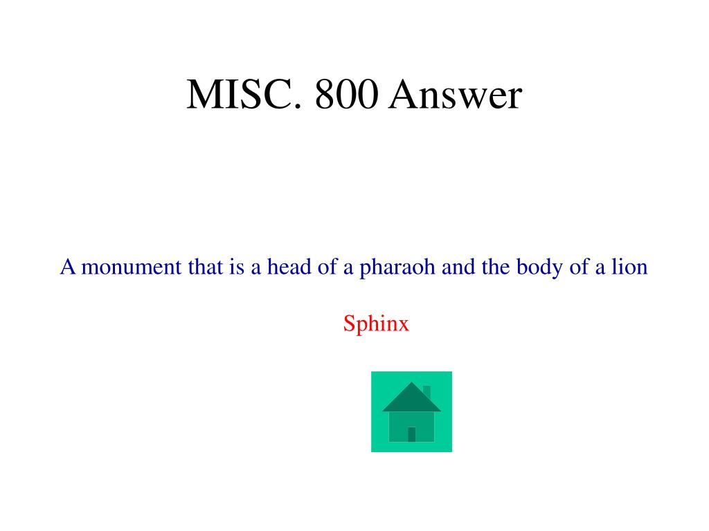 MISC. 800 Answer