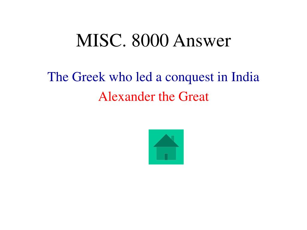 MISC. 8000 Answer