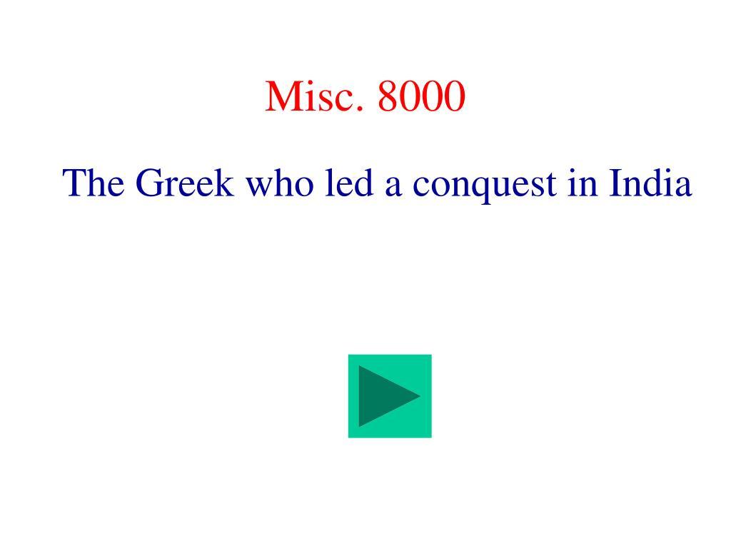 Misc. 8000