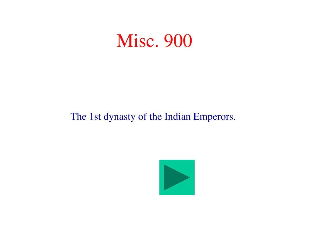 Misc. 900