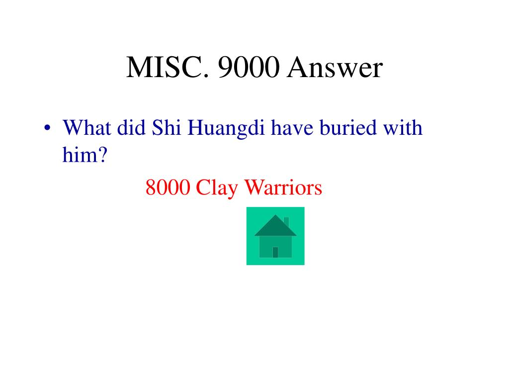 MISC. 9000 Answer
