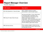 report manager overview profile options