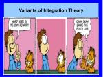 variants of integration theory