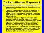 the birth of realism morgenthau ii