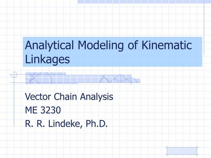 analytical modeling of kinematic linkages n.