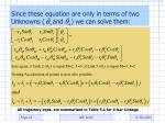 since these equation are only in terms of two unknowns and we can solve them