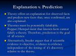 explanation v prediction