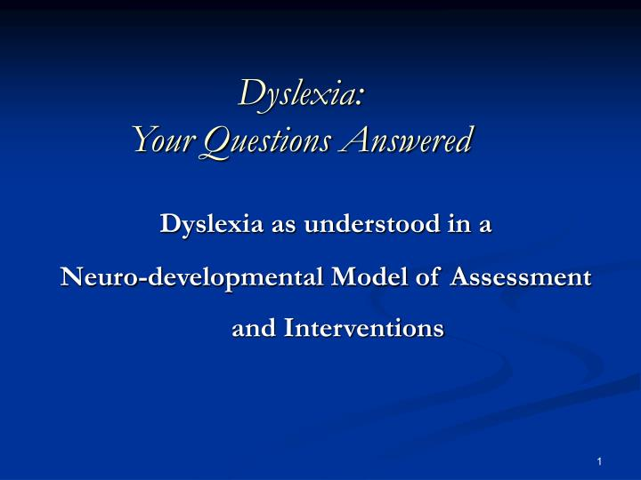 dyslexia your questions answered n.