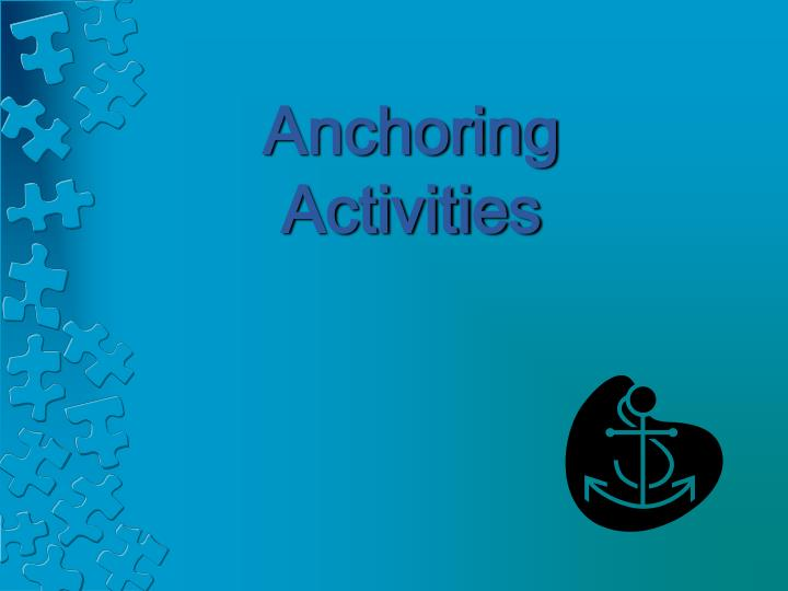 anchoring activities n.
