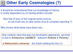 other early cosmologies