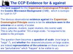 the ccp evidence for against