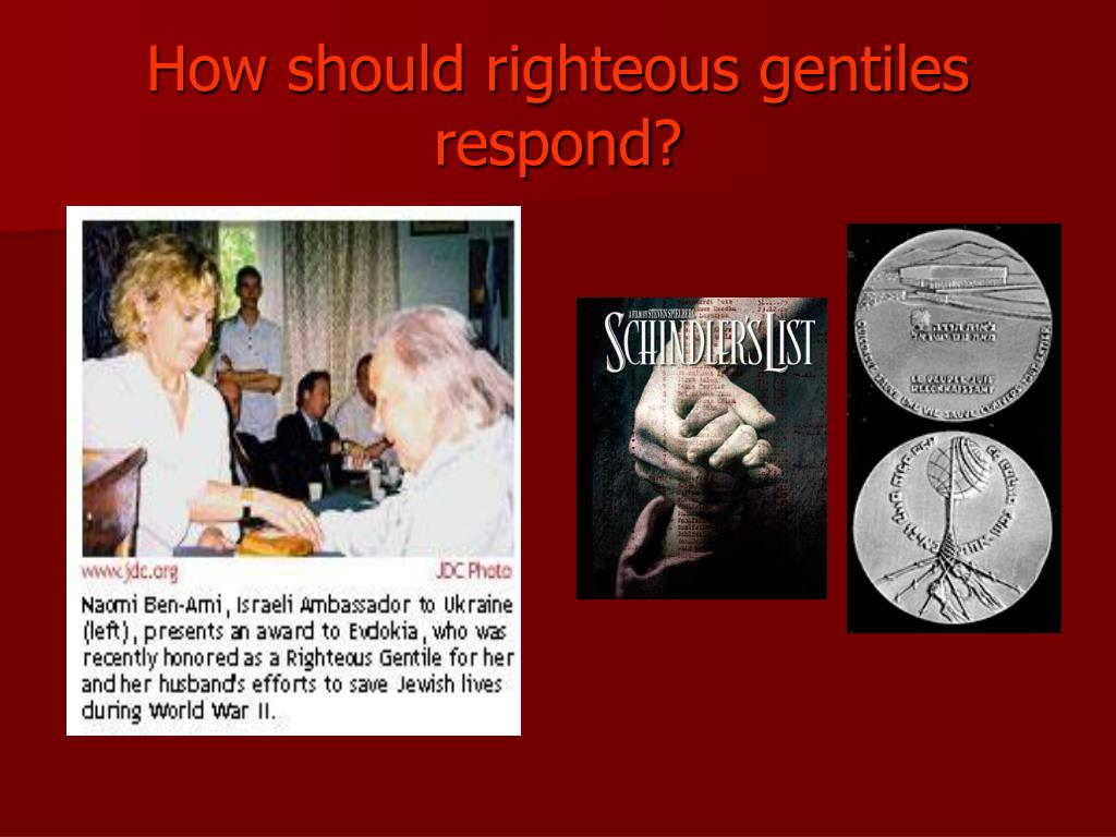 How should righteous gentiles respond?