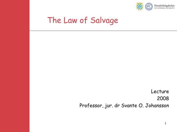 the law of salvage n.