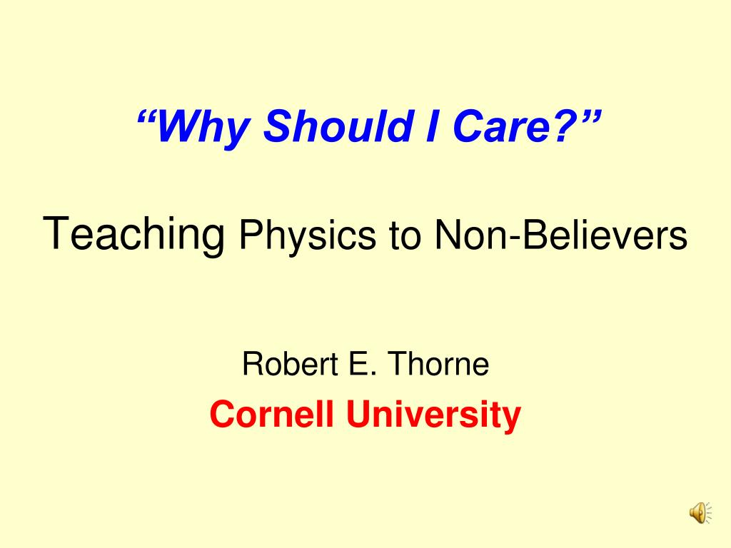 why should i care teaching physics to non believers l.