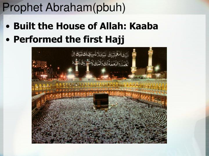 Prophet Abraham(pbuh)