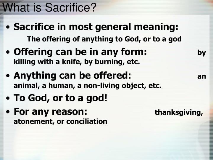 What is sacrifice