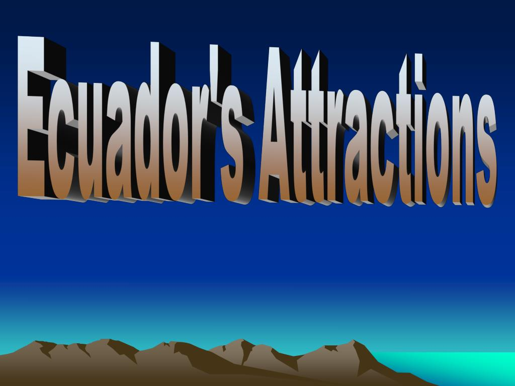 Ecuador's Attractions